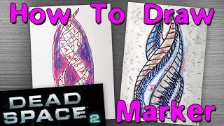 How To Marker from Dead Space