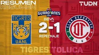 Resumen y goles | Tigres 2-1 Toluca | Guard1anes 2020 Liga Mx  | TUDN
