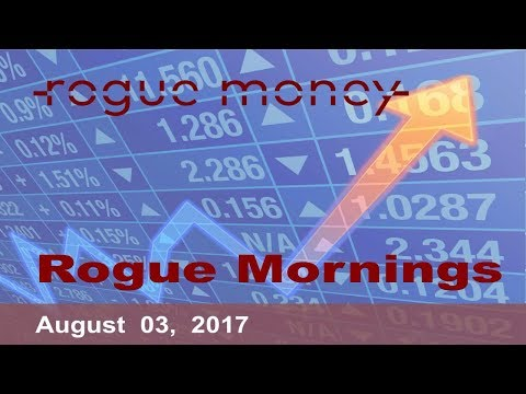 Rogue Mornings - DOW 22K, Public Pensions Underwater & China to End the Petrodollar   (08/03/2017)