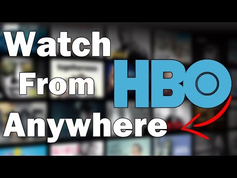How To Watch HBO Now From Canada, Australia, UK, Europe Or Anywhere Else In The World