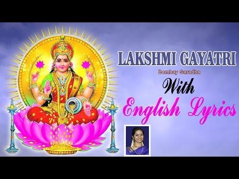 Lakshmi Gayatri Mantra with English Lyrics sung by Bombay Saradha