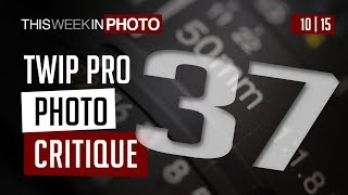 TWiP PRO Photo Critique 37