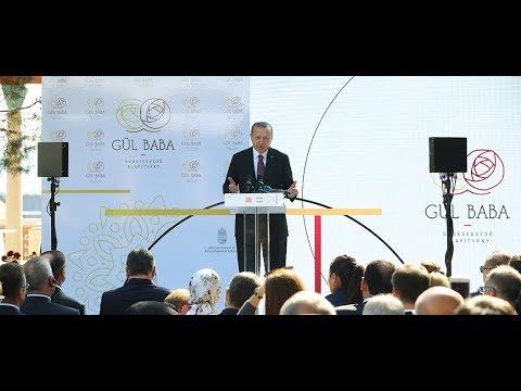 Cumhurbaşkanımız Erdoğan, Gül Baba Türbesi'nin açılışında konuştu