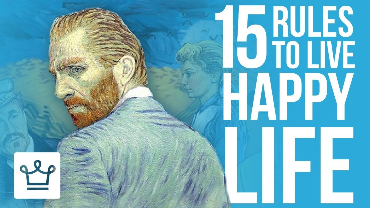 15 rules for a happy life 5