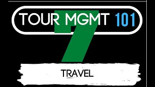 Tour Management 101 - Episode 7: Travel