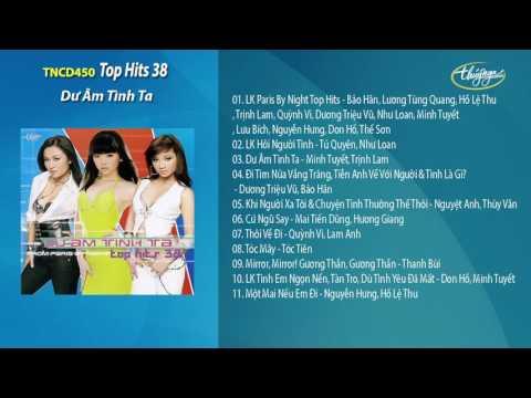 CD Top Hits 38 - Dư Âm Tình Ta
