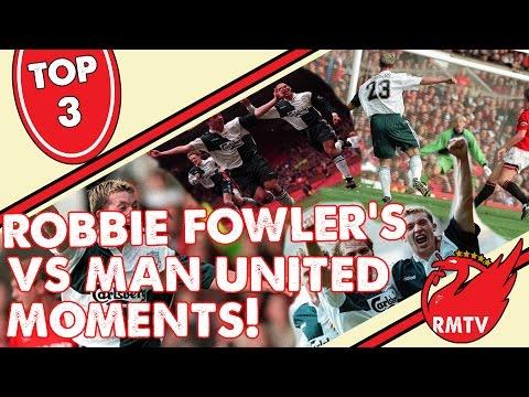 Robbie Fowler Picks His Top 3 Goals v Man United
