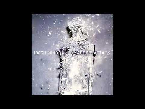 2003 - Massive Attack - 100th Window FULL ALBUM