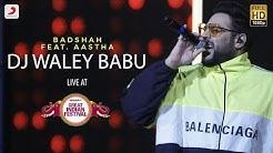 DJ Waley Babu - Live @ Amazon Great Indian Festival   Badshah   Aastha
