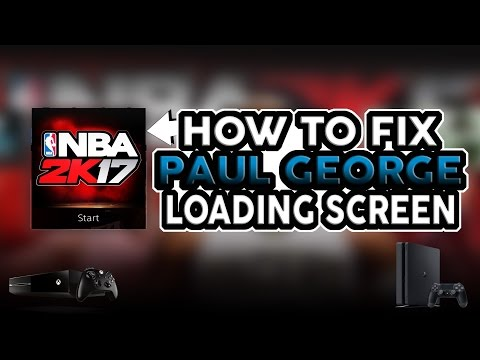 NBA 2K17 HOW TO FIX PAUL GEORGE LOADING SCREEN STEP-BY-STEP FULL TUTORIAL! (XB1/PS4)