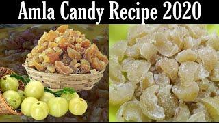 Amla Candy Recipe | आंवला कैंडी सबसे स्वादिस्ट आसान तरीके से