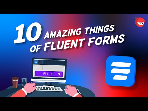 10 Extraordinary Things you can do with WP Fluent Forms in 2021