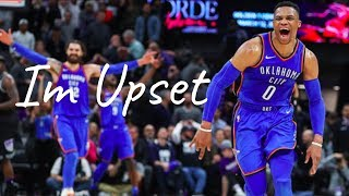 Russell Westbrook - I'm Upset ||Drake|| ᴴᴰ