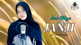 Download JANJI (Rita Sugiarto) - Aura Bilqys # Dangdut Cover