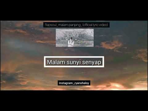 Download story wa (rapsoul_malam_panjang(officiel lyric video)