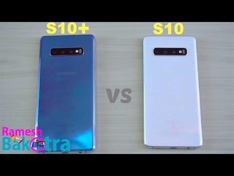 Samsung Galaxy S10 Plus vs S10 SpeedTest and Camera Comparison