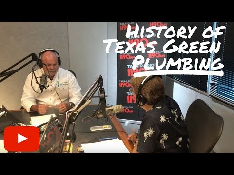 Texas Green Plumbing History by Roger Wakefield