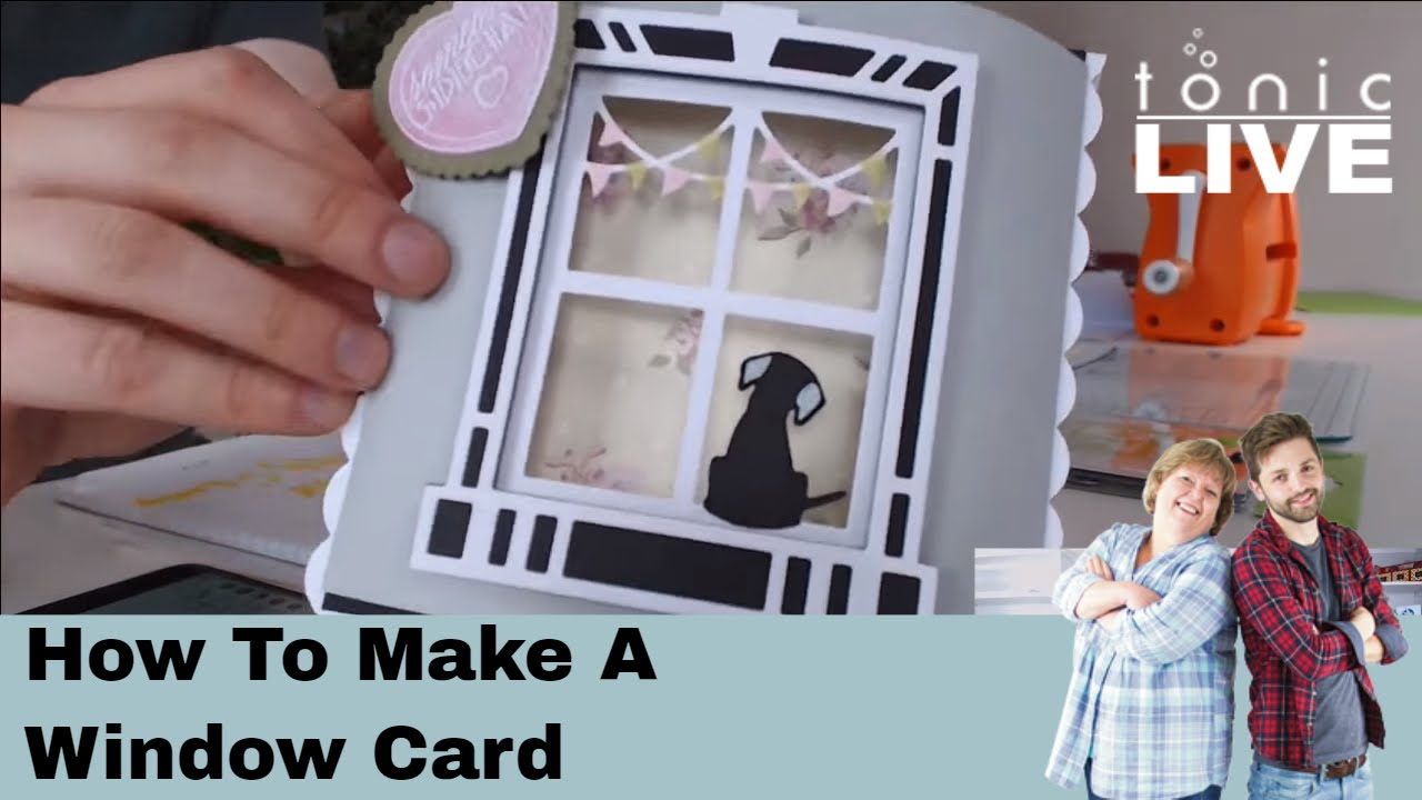 tonic studios live how to make a window card using harvey 39 s ledge youtube. Black Bedroom Furniture Sets. Home Design Ideas