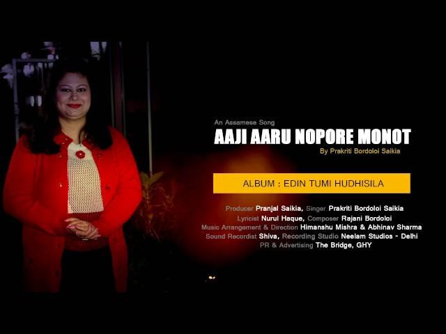 Aaji Aaru Nopore Monot