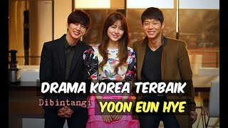 Video 6 Drama Korea Terbaik yang Dibintangi Yoon Eun Hye | Wajib Nonton download MP3, 3GP, MP4, WEBM, AVI, FLV April 2018