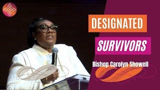 Designated Survivors | Bishop Carolyn Showell | Allen Virtual Experience