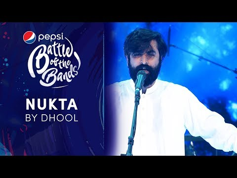 Dhool | Nukta | Episode 1 | Pepsi Battle of the Bands | Season 3