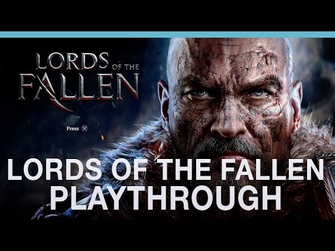 Lords of the Fallen gameplay hands-on with Digital Spy