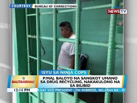 bt:-p/maj.-baloyo-na-sangkot-umano-sa-drug-recycling,-nakakulong-na-sa-bilibid