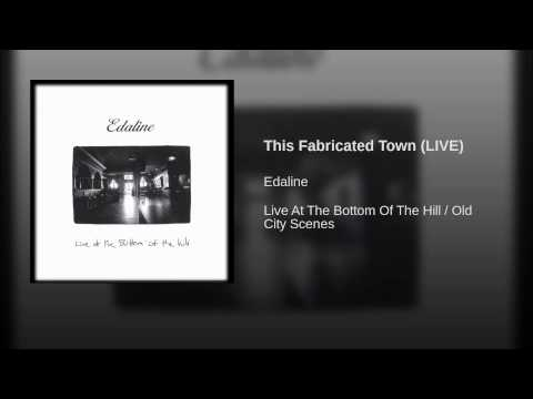 This Fabricated Town (LIVE)