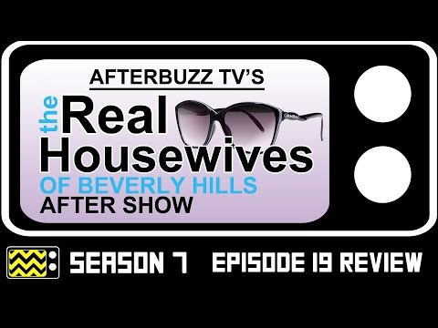 Real Housewives Of Beverly Hills Season 7 Episode 19 Review & After Show | AfterBuzz TV