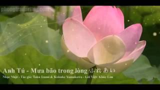 Anh Tú - Mưa bão trong lòng ふれあい ( 一首独唱的歌 )