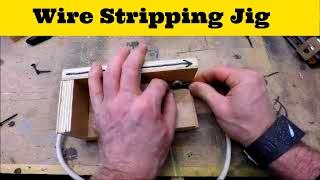 Making A Wire Stripping Jig