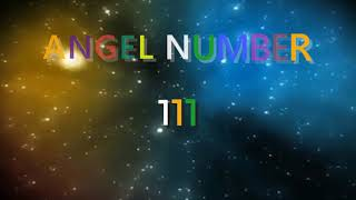 111 angel number | Meanings & Symbolism