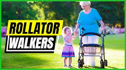 Best Walkers 2018 - Best Rollator Walkers With Seat