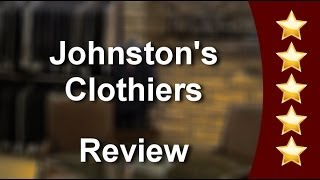 Johnston's Clothiers Wichita Great Five Star Review by Jonathan H. Thumbnail