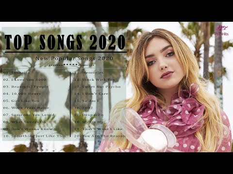 English Songs 2020 💗 Top 40 Popular Songs 2020 💗 Best Pop Songs Playlist 2020
