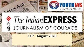 INDIAN EXPRESS NEWSPAPER AND EDITORIAL DISCUSSION I 11th AUGUST 2020 I ABHISHEK BHARDWAJ I YOUTHIAS