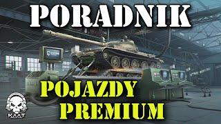Pojazdy premium - poradnik dla początkujących World of Tanks