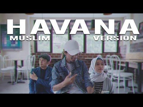 HAVANA (Muslim Version) by ITJ & Dodi Hidayatullah (COVER)