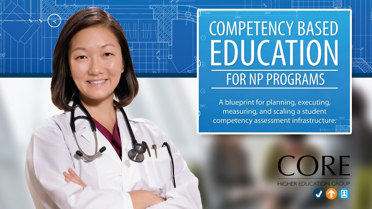 Competency based education for nurse practitioner np programs competency based education for nurse practitioner np programs a cbe blueprint malvernweather Gallery