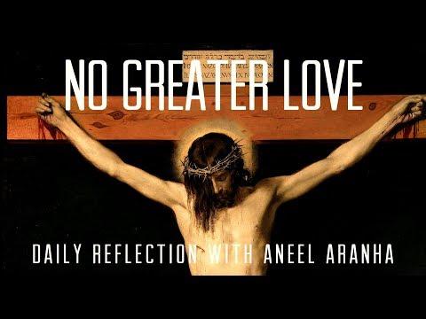 Daily Reflection With Aneel Aranha | John 19:17-30 | April 19, 2019