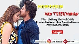 Hawayein - Lirik Dan Terjemahan Indonesia
