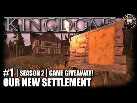 Kingdoms | EP1 | Our New Settlement + Giveaway | Let's Play Kingdoms Gameplay (Alpha 17.2) (S2)