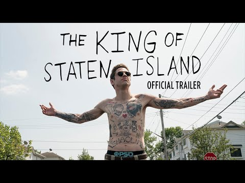 The King of Staten Island - Official Trailer