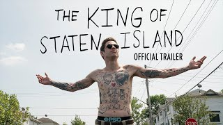 The King of Staten Island  Official Trailer
