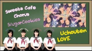 Hello! S/ugarCookies covered Uchouten LOVE (有頂天LOVE) originally ...