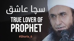 True Lover of Prophet S Molana Tariq Jameel Shorts 6