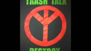 Trash Talk F.Y.R.A/Worthless Nights