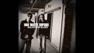 100 Watt Vipers SALVATION BLUES 2017 Full Album