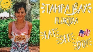 17 Ace Things To Eat, See & Do In Tampa Florida!